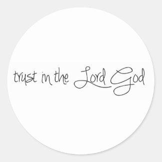 Confianza en el señor God Pegatinas Redondas
