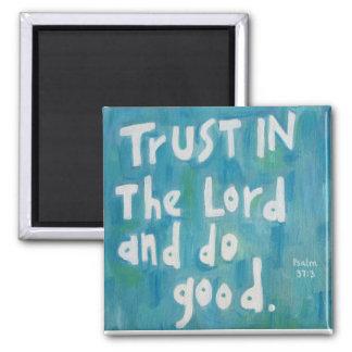 Confianza en el señor imán cuadrado