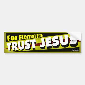 Confianza Jesús para la vida eterna Pegatina Para Auto