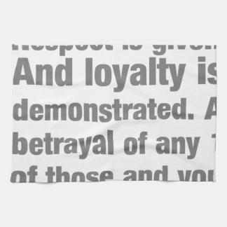 confianza, lealtad, el decir del respecto toalla