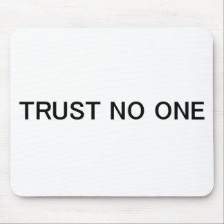 Confianza nadie mousepad