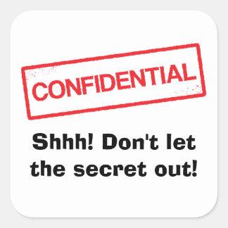 Confidencial Shhh no deje a los pegatinas del Pegatina Cuadrada