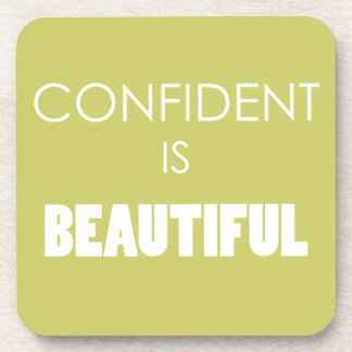 Confident Is Beautiful Confidence Believe Drink Coaster