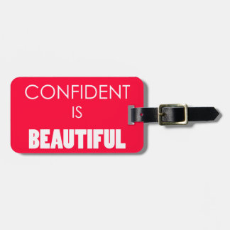 Confident Is Beautiful Confidence Believe Bag Tags