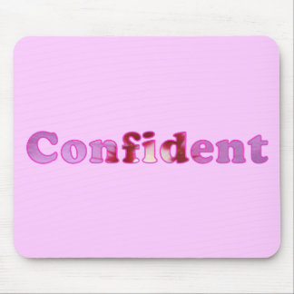 Confident spelled with pink flowers mousepads