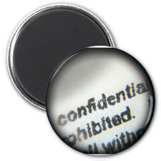 Confidential Prohibited 2 Inch Round Magnet