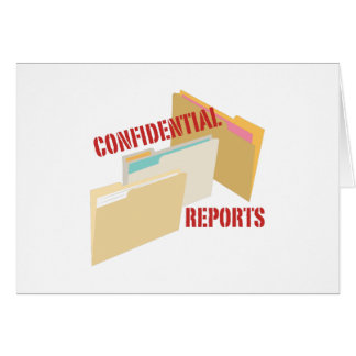 Confidential Reports Greeting Card