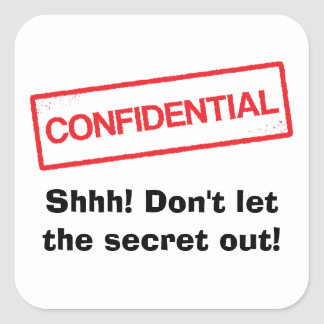 Confidential Shhh Dont let the secret out stickers