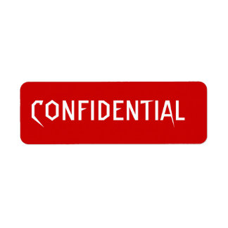 CONFIDENTIAL white letters on red back Label