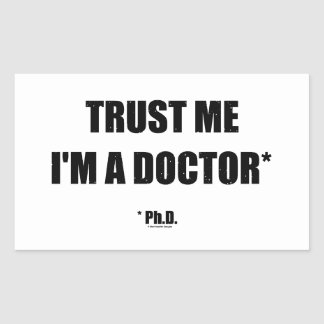 Confíe en a los pegatinas del PhD Rectangular Altavoz