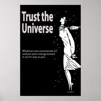 Confíe en el poster del universo