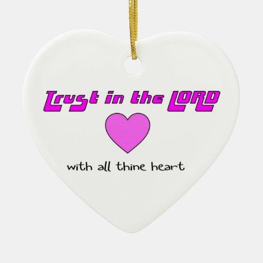 Confíe en en el SEÑOR con todo el corazón del Adorno De Cerámica En Forma De Corazón