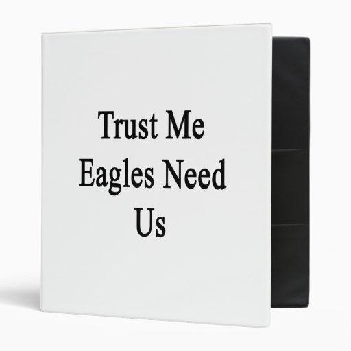 Confíe en que Eagles nos necesita