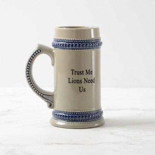 Confíe en que los leones nos necesita tazas de café