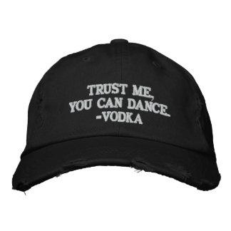 Confíe en que usted puede bailar - la vodka gorra bordada
