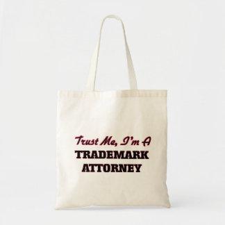 Confíe en que yo es abogado de la marca registrada bolsa de mano