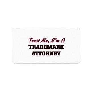 Confíe en que yo es abogado de la marca registrada etiqueta de dirección