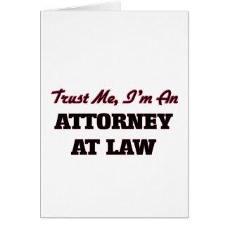 Confíe en que yo es abogado en la ley felicitacion