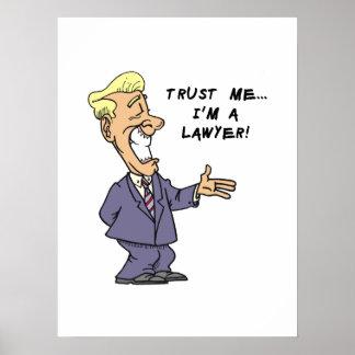 Confíe en que yo es abogado póster