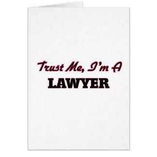 Confíe en que yo es abogado tarjeta