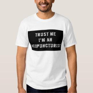 Confíe en que yo es Acupuncturist Remera