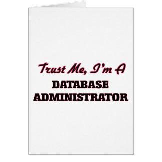 Confíe en que yo es administrador de base de datos tarjeta