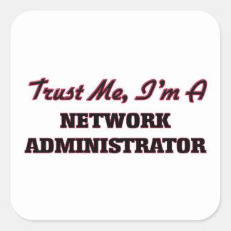 Confíe en que yo es administrador de red calcomanias cuadradas