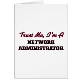 Confíe en que yo es administrador de red felicitacion