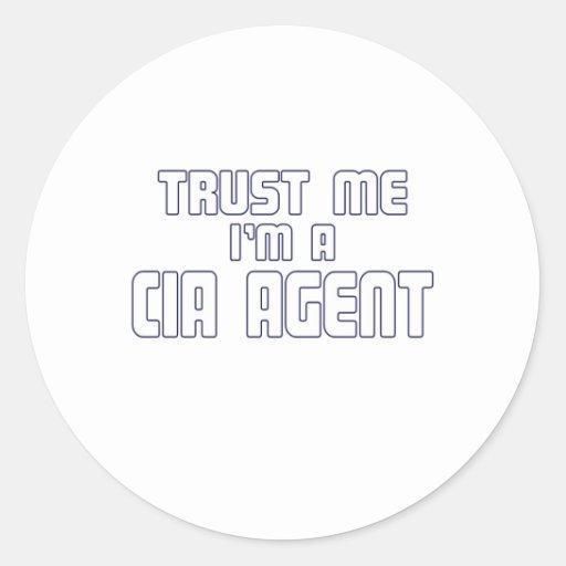 Confíe en que yo es agente de la CIA Pegatinas