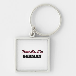 Confíe en que yo es alemán llaveros personalizados