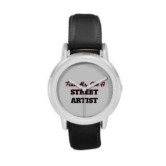 Confíe en que yo es artista de la calle reloj de mano