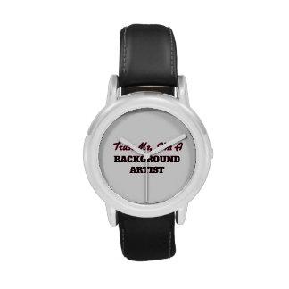 Confíe en que yo es artista del fondo relojes de pulsera