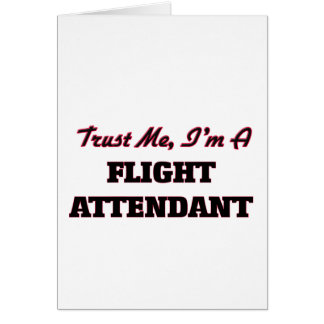 Confíe en que yo es asistente de vuelo felicitación