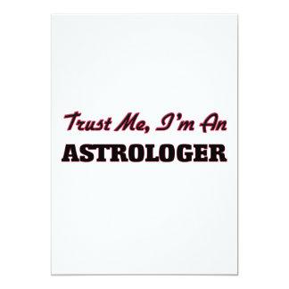 Confíe en que yo es astrólogo invitación 12,7 x 17,8 cm
