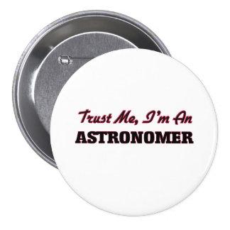Confíe en que yo es astrónomo pins