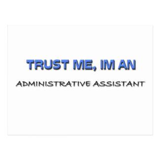 Confíe en que yo es ayudante administrativo postales
