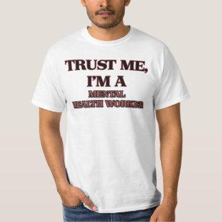 Confíe en que yo es AYUDANTE de SANIDAD MENTAL Camisas