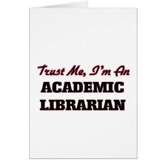 Confíe en que yo es bibliotecario académico