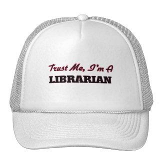Confíe en que yo es bibliotecario gorros