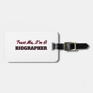 Confíe en que yo es biógrafo etiqueta de maleta