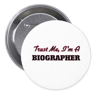 Confíe en que yo es biógrafo
