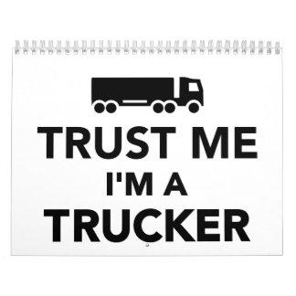 Confíe en que yo es camionero calendarios