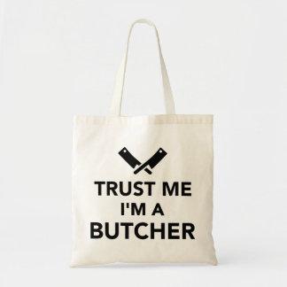 Confíe en que yo es carnicero bolsa de mano