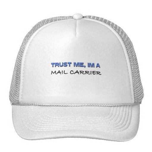 Confíe en que yo es cartero gorras