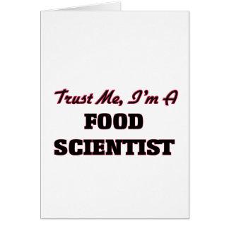 Confíe en que yo es científico de la comida tarjeta