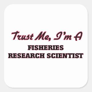 Confíe en que yo es científico de la investigación calcomanías cuadradass