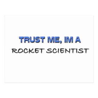 Confíe en que yo es científico de Rocket Tarjeta Postal