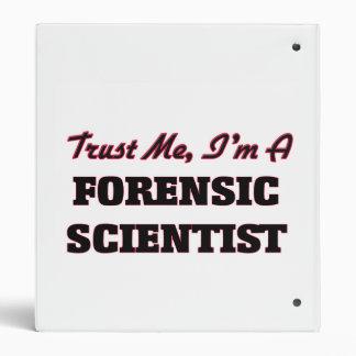 """Confíe en que yo es científico forense carpeta 1"""""""