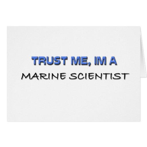 Confíe en que yo es científico marino felicitacion