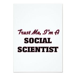 Confíe en que yo es científico social invitación 12,7 x 17,8 cm